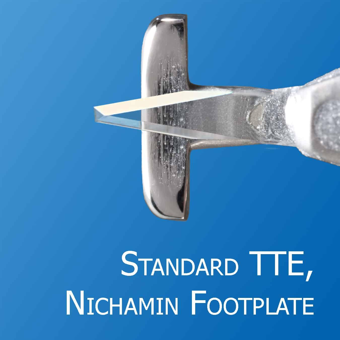 Standard Truncated Triple Edge, Nichamin Footplate